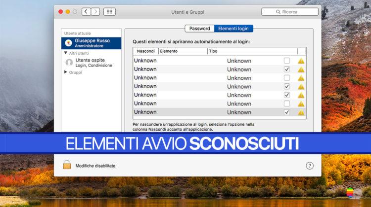 macOS High Sierra: impossibile rimuovere elementi di avvio sconosciuti (unknown)
