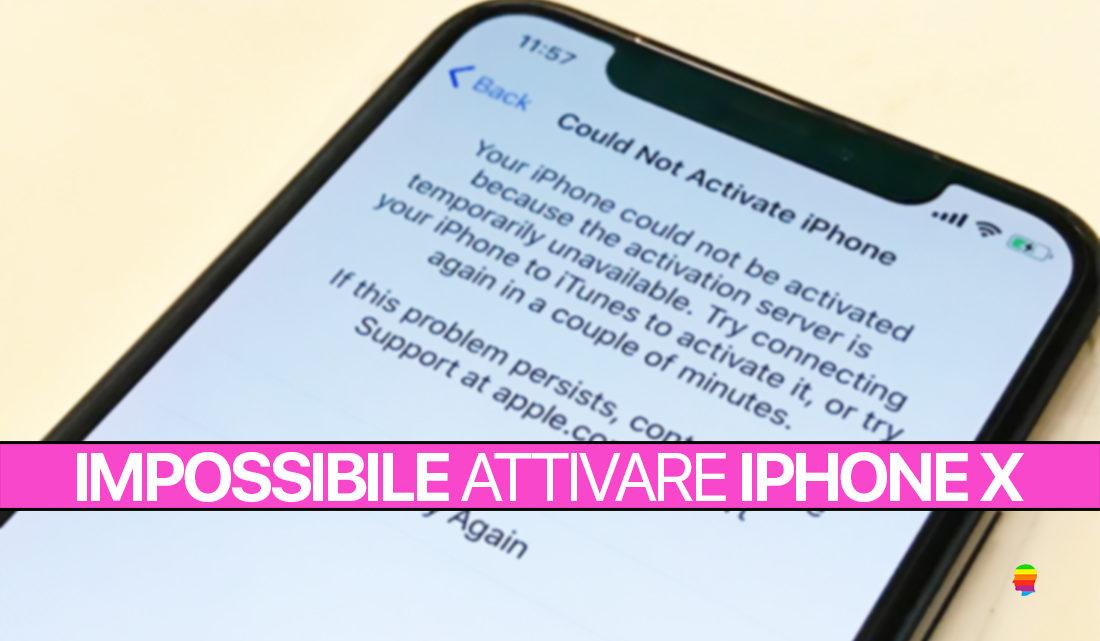 Soluzione: Errore impossibile attivare iPhone X