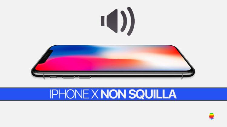 iPhone X non squilla o non suona con Chiamate e Messaggi