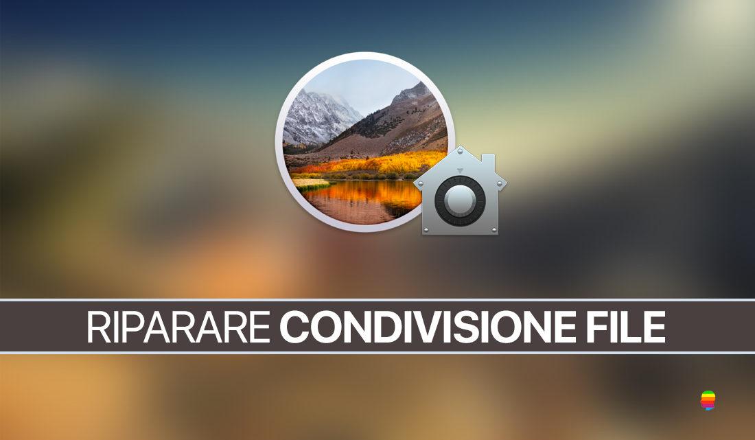Riparare autenticazione e condivisione file su macOS High Sierra