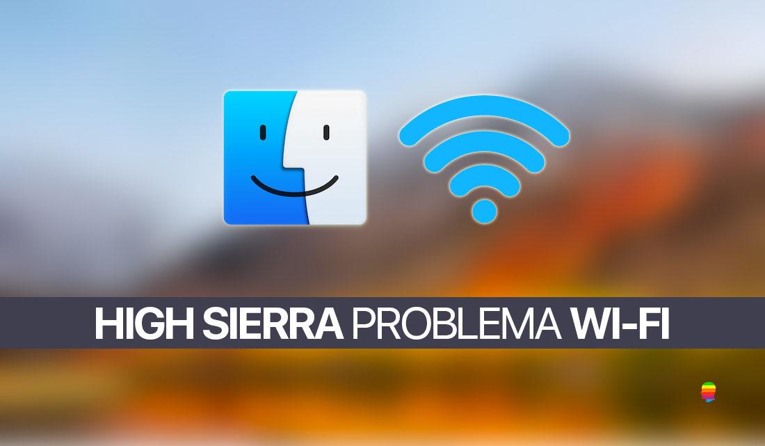 Risolvere problemi Wi-Fi su macOS High Sierra