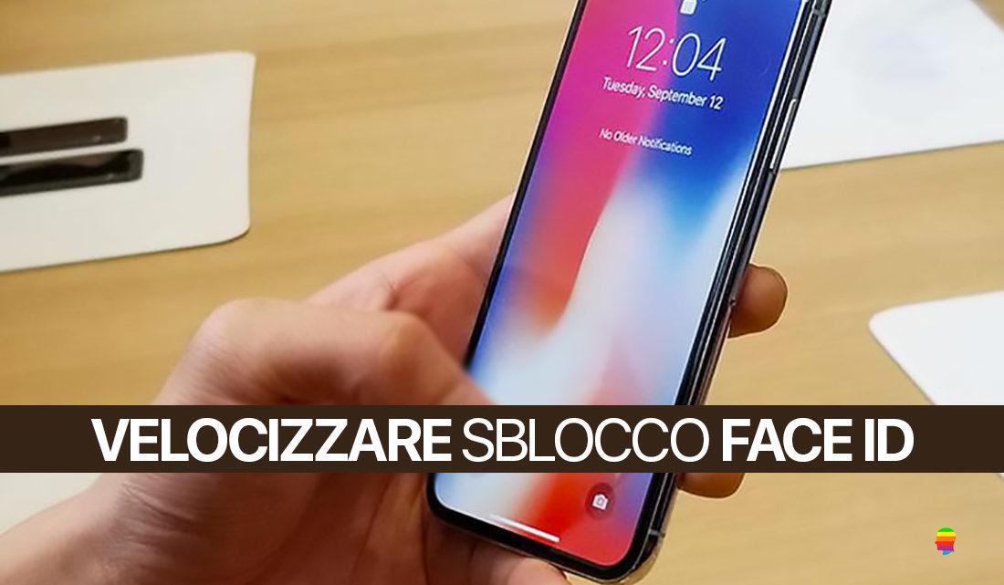 Velocizzare sblocco Face ID su iPhone X