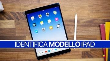 Come identificare modello di iPad, Elenco completo modelli