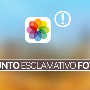 Problema foto con punto esclamativo e immagini sfocate su iPhone, iPad e Mac