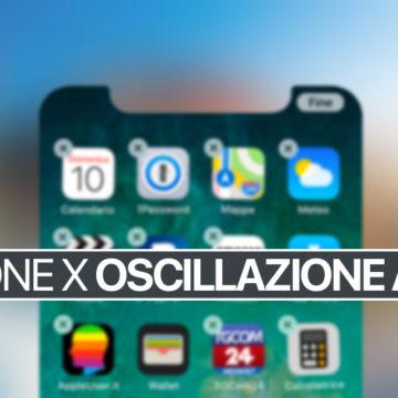 iPhone X, Fermare di oscillare le App nella schermata Home