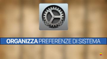 Visualizza, nascondi e organizza elementi Preferenze di Sistema su macOS
