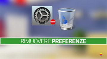 Rimuovere, eliminare elementi dalle Preferenze di Sistema di macOS