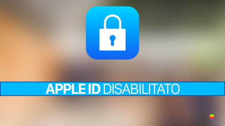 Apple ID disabilitato o bloccato ecco come risolvere