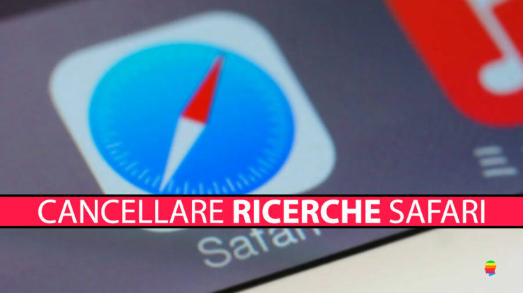 Cancellare suggerimenti ricerche Safari su iPhone e iPad