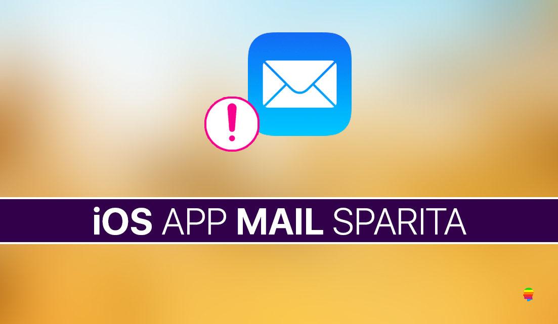 iPhone e iPad, App Mail sparita, soluzione