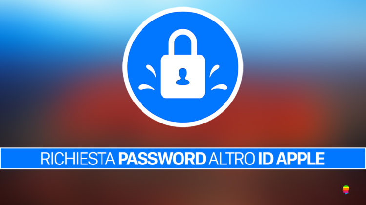 App Store su iPhone o iPad, richiede la password di un altro ID Apple