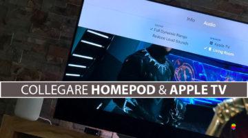 Come usare, collegare HomePod con Apple TV