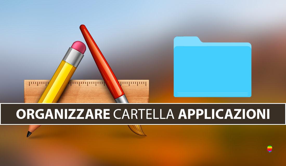 Organizzare cartella Applicazioni per Categorie e cambiare Categorie Applicazioni