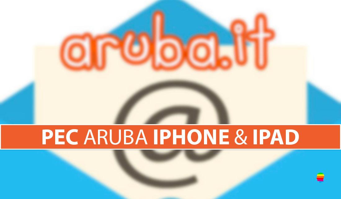 Configurazione Pec Aruba su iPhone e iPad