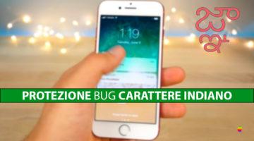 Proteggersi dal bug del carattere indiano su iPhone e iPad