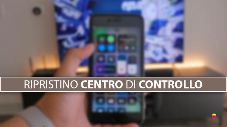 Icone, voci del Centro di Controllo sparite su iPhone e iPad