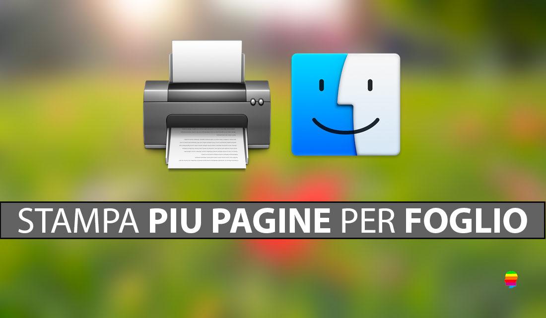 Stampare più pagine per foglio su macOS