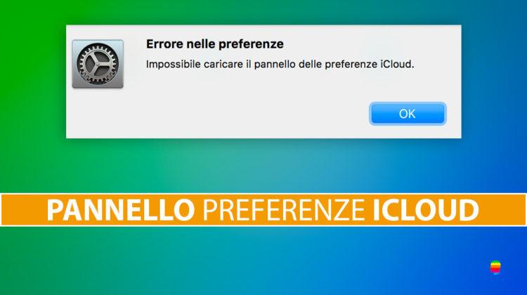 Soluzione: impossibile caricare Pannello Preferenze iCloud