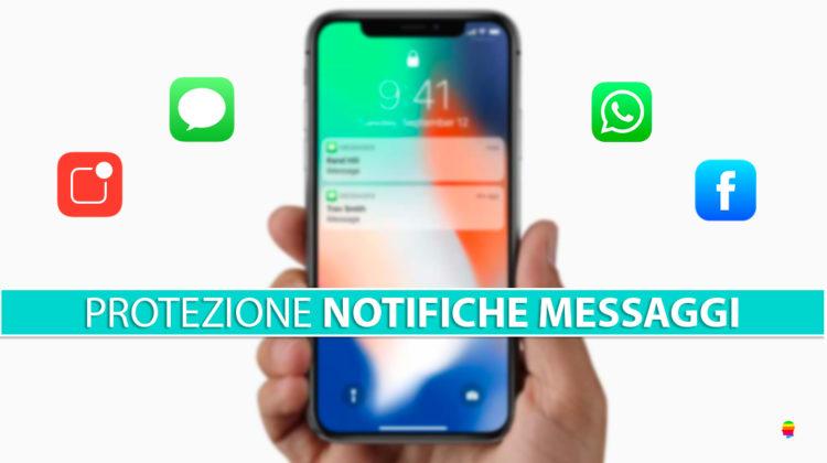 Proteggere notifiche messaggi nel blocco schermo di iPhone e iPad