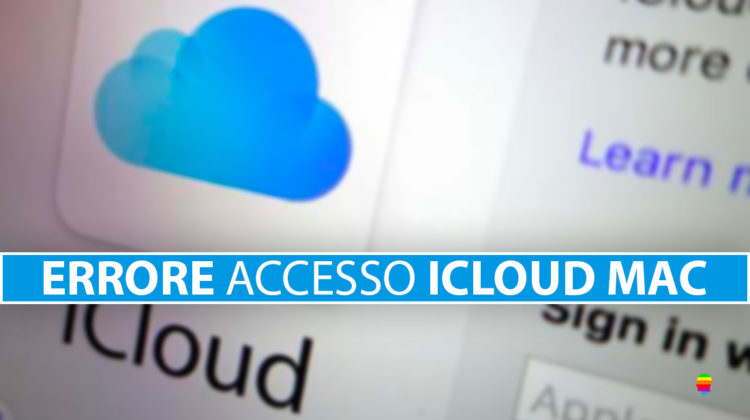 Impossibile accedere ad iCloud su Mac dopo cambio password