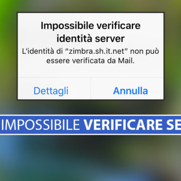Impossibile verificare identità server Mail iOS su iPhone e iPad