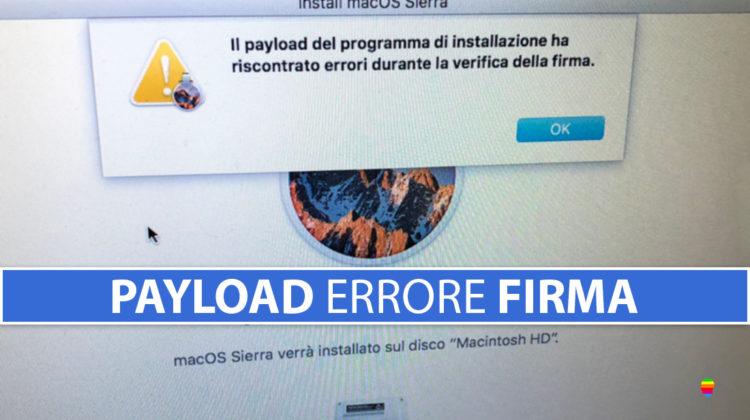 macOS, payload ed errori durante la verifica della firma