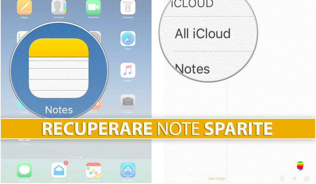 Recuperare le Note sparite, cancellate su iPhone, iPad e Mac