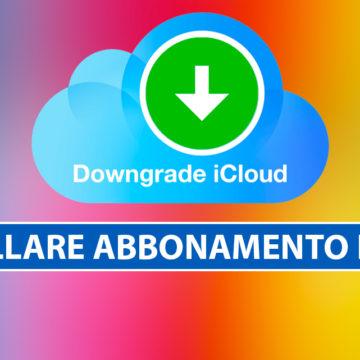 Annullare abbonamento iCloud da iPhone, iPad, Mac e PC Windows