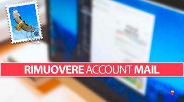 Mail, rimuovere, eliminare account posta elettronica su iPhone, iPad e Mac