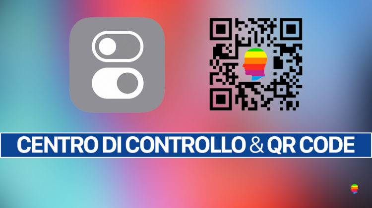 iOS 12, Scansione codice QR su iPhone e iPad dal Centro di Controllo