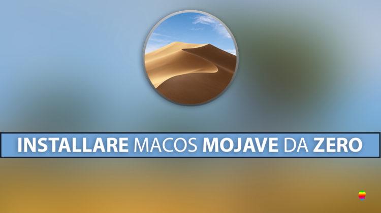 Installazione pulita di macOS Mojave 10.14 su Mac