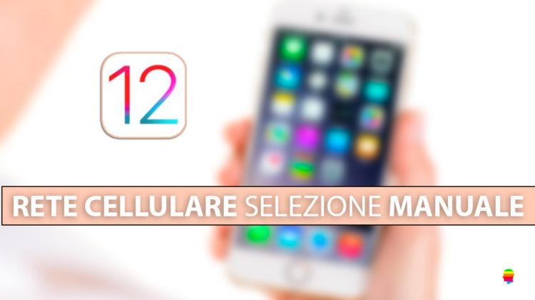 iOS 12, cambio selezione Gestore manuale su iPhone e iPad