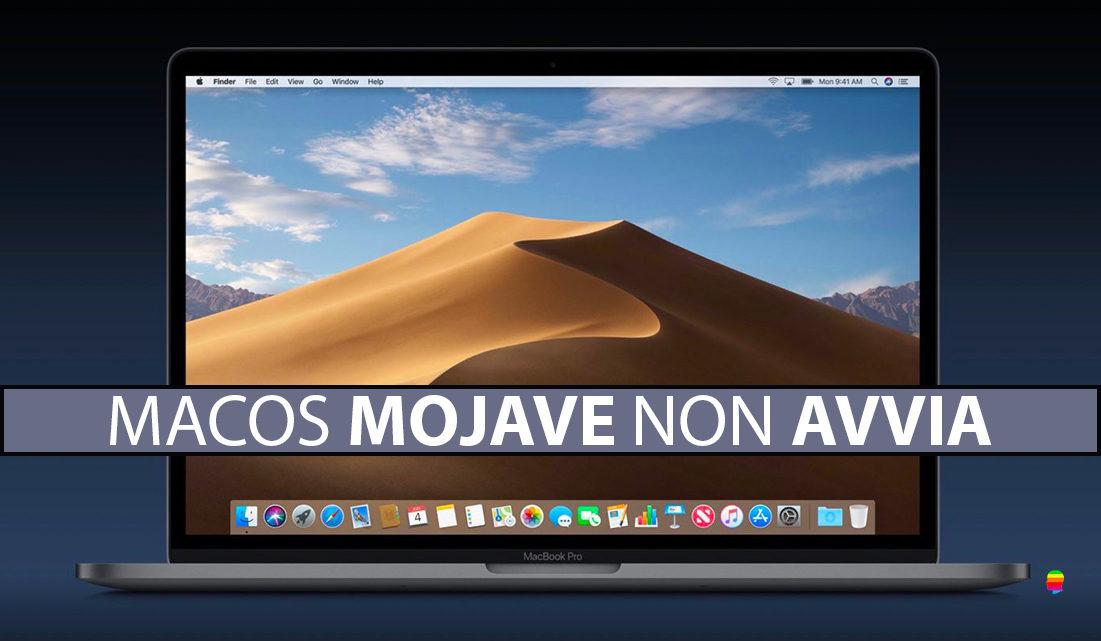 macOS Mojave 10.14 non si avvia