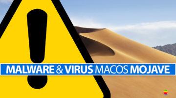 Rimuovere Virus e malware da macOS Mojave 10.14
