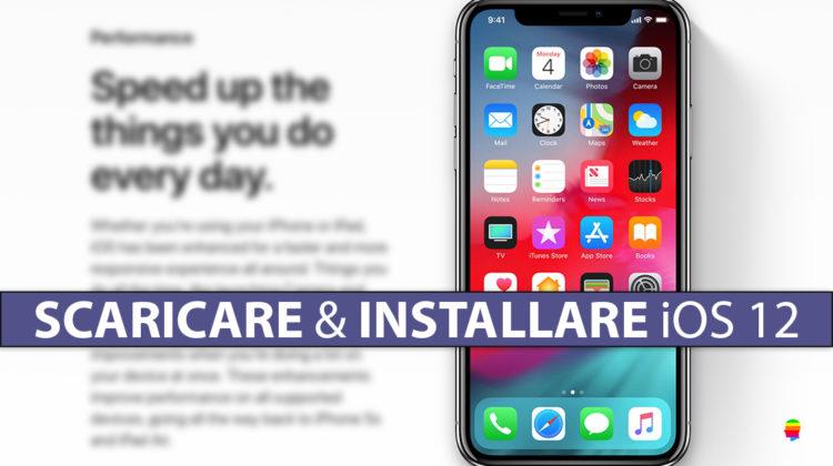 Scaricare e installare iOS 12 Beta su iPhone e iPad [per sviluppatori]