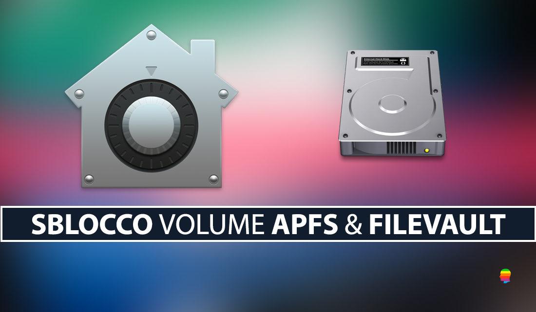 FileVault: Accedere, sbloccare disco o volume APFS da Terminale in Recovery Mode