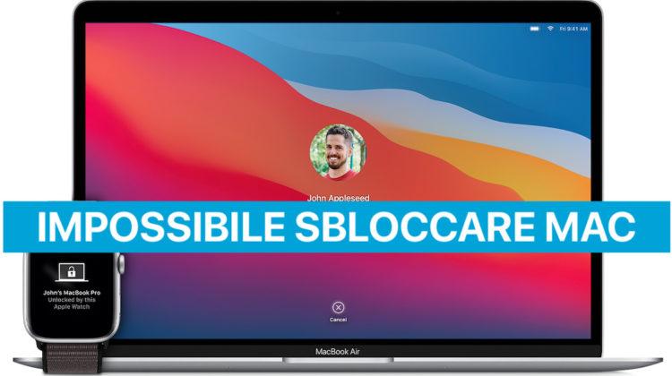 Impossibile sbloccare Mac con Apple Watch