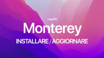Come installare e aggiornare a macOS 12 Monterey il Mac