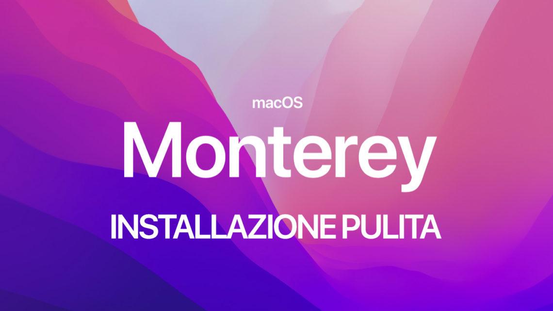 monterey-installazione pulita da zero